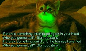 "For Booboo22  ""Slumpbusters""  TTO of ""GHostbusters"" by Ray Parker Jr"