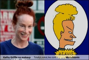 Kathy Griffin no makeup Totally Looks Like Mtv's Beavis