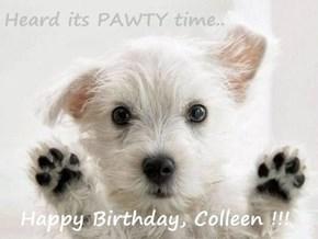 Happy Birthday, Colleen !!!