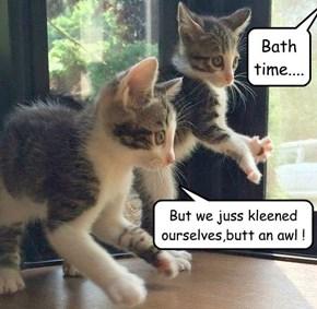 Bath time....