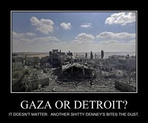 GAZA OR DETROIT?
