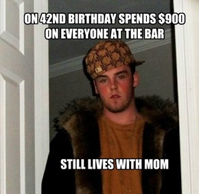 ON 42ND BIRTHDAY SPENDS $900  ON EVERYONE AT THE BAR