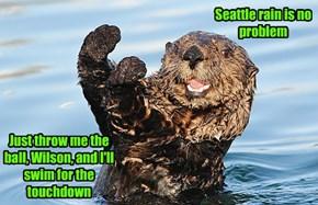 I otter make it just fine