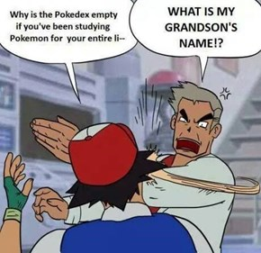 Professor Oak Doesn't Know Much Actually