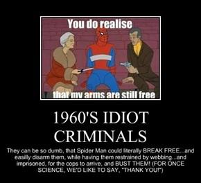 1960'S IDIOT CRIMINALS