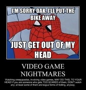 VIDEO GAME NIGHTMARES
