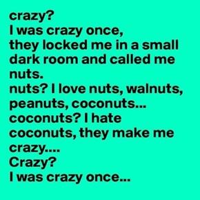 Crazyyyyy??