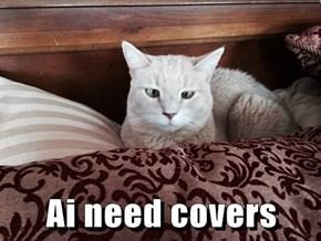 Ai need covers