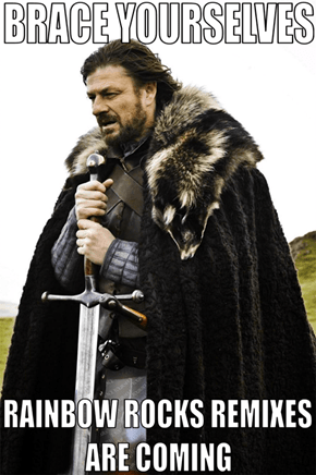 Brace yourselves: Remixes are Coming