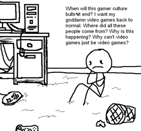With All This Hubbub About Gamers, Let's All Just Think About This