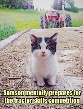 Samson mentally prepares for the tractor skills competition