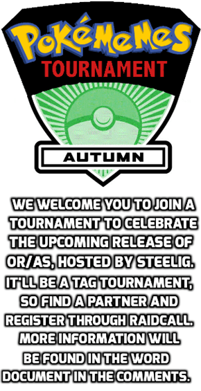 Come Join the Autumn 2014 Pokémemes Tournament!