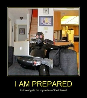 It's a Dangerous Place, Be Prepared