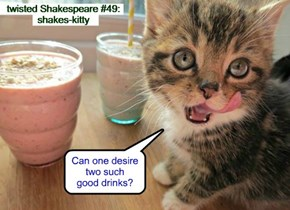 twisted Shakespeare #49: shakes-kitty
