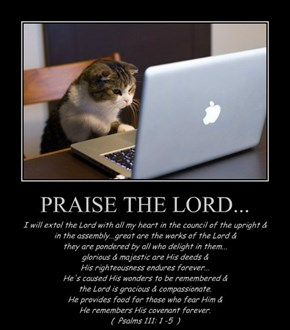 PRAISE THE LORD...