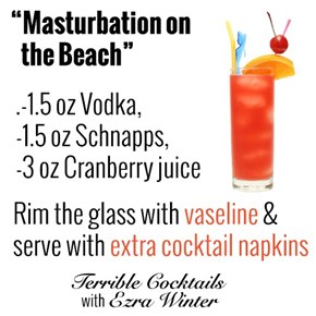 The Cocktail You Always Drop