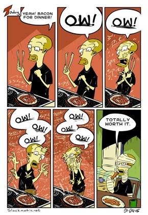 Bacon For Dinner