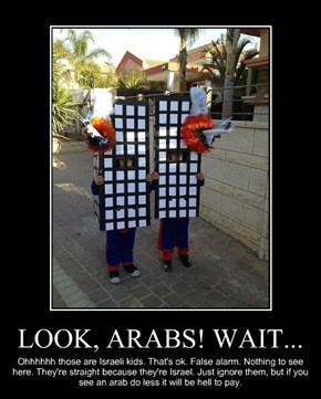 LOOK, ARABS! WAIT...