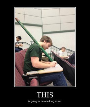 He'll Need The Whole Pencil