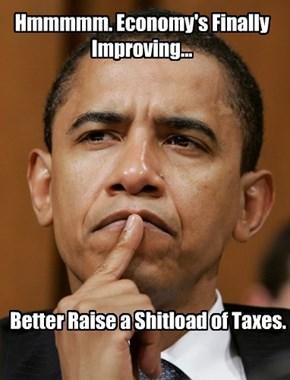 Hmmmmm. Economy's Finally Improving...