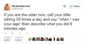 It's Your Duty as a Twin to Rub it in