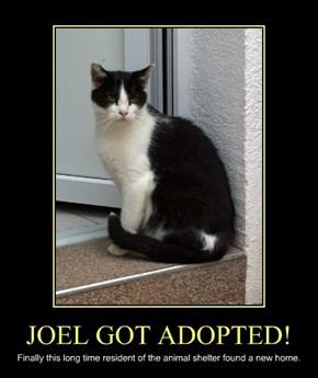 JOEL GOT ADOPTED!