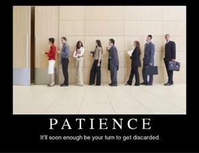 Patience It's Useless
