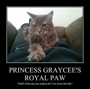 PRINCESS GRAYCEE'S ROYAL PAW