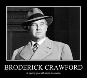 BRODERICK CRAWFORD