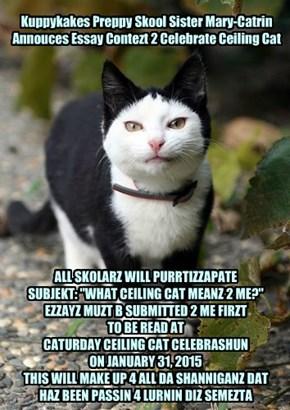 Kuppykakes Preppy Skool Sister Mary-Catrin Annouces Essay Contezt 2 Celebrate Ceiling Cat
