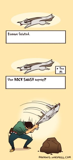 Linoone, Use Rock Smash