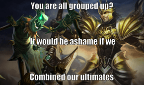 """Group Up"" They Said..."