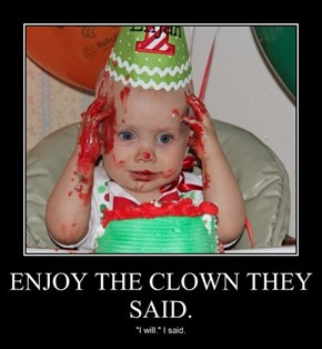 He Ate the Clown?