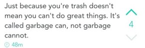 Believe in Yourself, You Sack of Waste