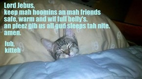 A Bedtime Prayer From Kitteh