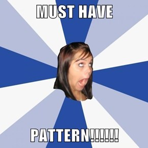 MUST HAVE   PATTERN!!!!!!