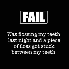 they said to floss daily...