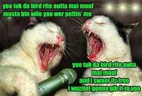 Hey! I Wuz Goan Maek Meetloaf Wif Dat!