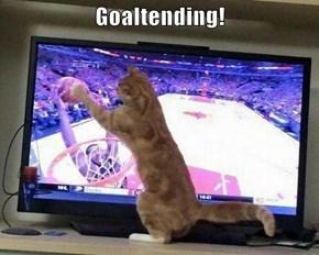 Goaltending!