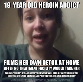 19  YEAR OLD her0in ADDICT