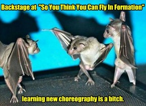 """Backstage at  """"So You Think You Can Fly In Formation"""" learning new choreography is a bitch."""