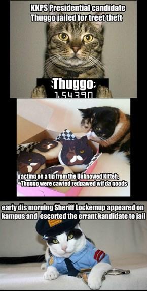 Thuggo Arrested!
