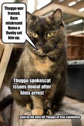 Thuggo maintains his innosense