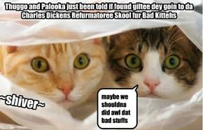 Thuggo and Palooka has a worried