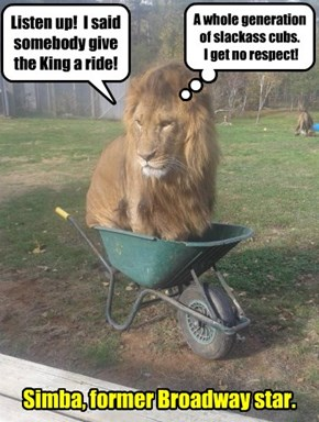 Listen up!  I said somebody give the King a ride!