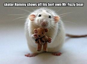 dey eben makes mini Mr. Fuzzys for skolars who is bitteher den da itteh bittehs