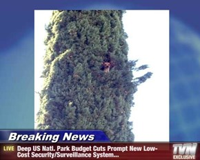 Breaking News - Deep US Natl. Park Budget Cuts Prompt New Low-Cost Security/Surveillance System...