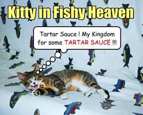 The Tartar Sauce Dream