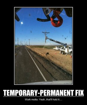 TEMPORARY-PERMANENT FIX