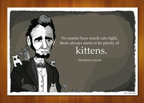 Abraham Lincoln Talking About Kittens  (by The Oatmeal)